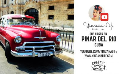 Que hacer en Pinar de Rio, Cuba 2019