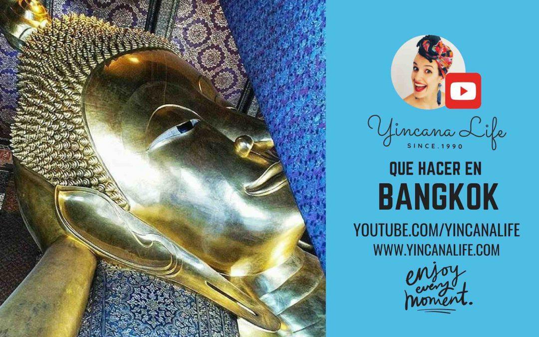 Que hacer en Bangkok Tailandia 2019