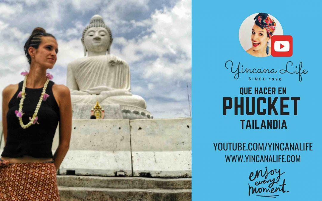 Que hacer en Phucket Tailandia 2019