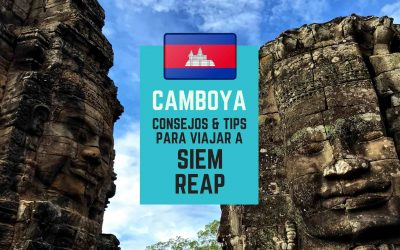 Que hacer en Siem Reap Camboya 2019