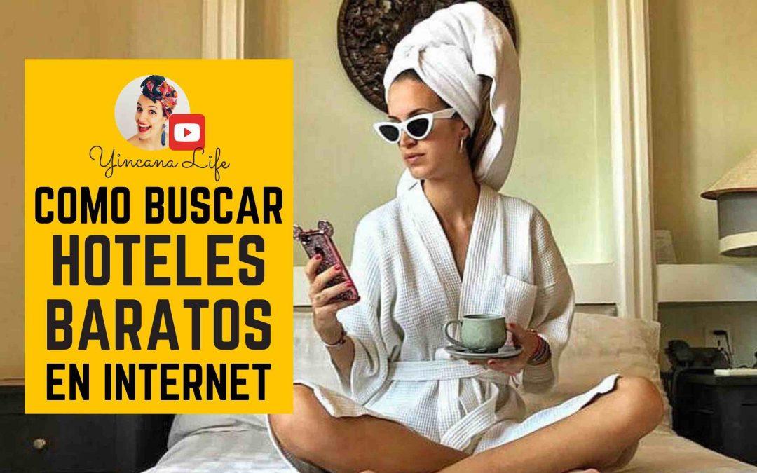 Como Buscar Hoteles baratos en internet – Guía completa